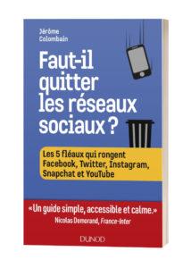 Livre Faut-il quitter les réseaux sociaux ?
